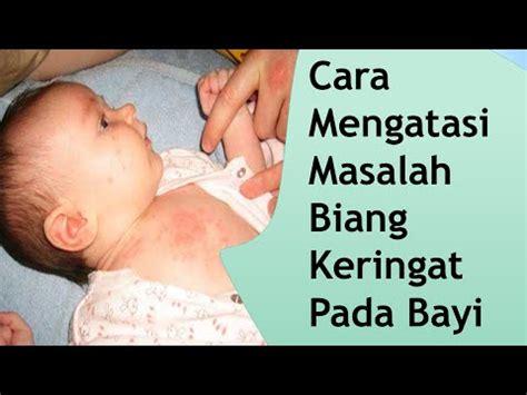 cara membuat oralit pada bayi cara mengatasi masalah biang keringat pada bayi youtube