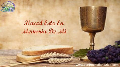 imagenes cristianas santa cena servicio de santa cena 3 6 2016 youtube