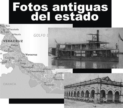 imagenes historicas de boca fotos antiguas del estado de veracruz resumen veracruz
