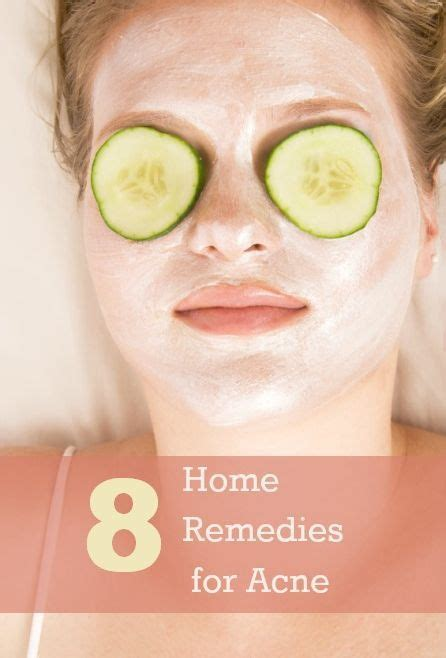 8 home remedies for acne home home remedies and remedies