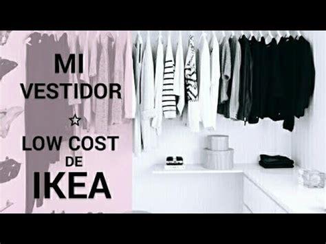 vestidor low cost ikea mi vestidor low cost de ikea youtube