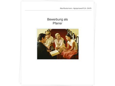Anschreiben Ernst Und Pfarrer Bewerbung Tipps Zu Anschreiben Lebenslauf Und Vorstellungsgespr 228 Ch