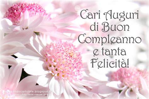 fiori per auguri di compleanno fiori auguri buon compleanno xf49 187 regardsdefemmes