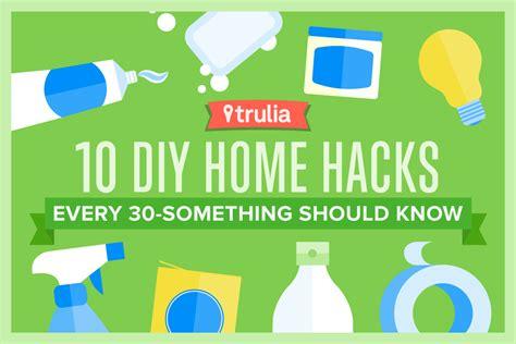 diy hacks home 10 diy home hacks every 30 something should trulia
