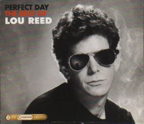 lou reed best album day the best of lou reed lou reed songs