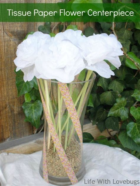 How To Make Tissue Paper Flower Centerpieces - tissue paper flower centerpiece with lovebugs