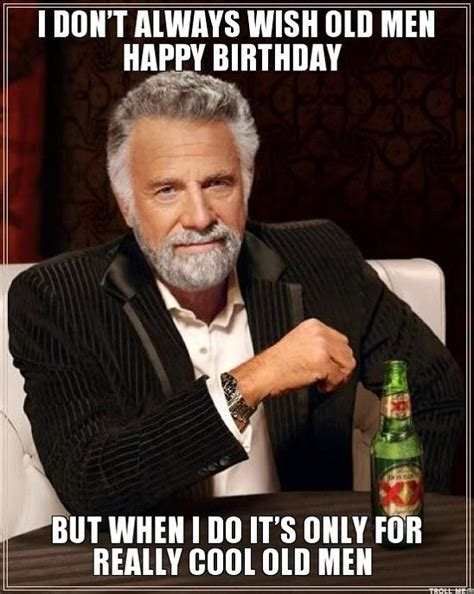 Happy Guy Meme - best 20 old man birthday meme ideas on pinterest