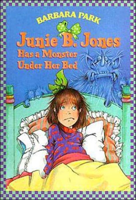 junie b jones has a monster under her bed junie b jones has a monster under her bed junie b jones
