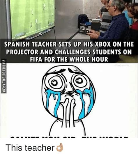Spanish Teacher Memes - 25 best memes about spanish teacher spanish teacher memes