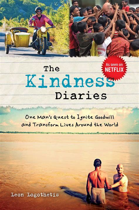 leon logothetis biography the kindness diaries book by leon logothetis official
