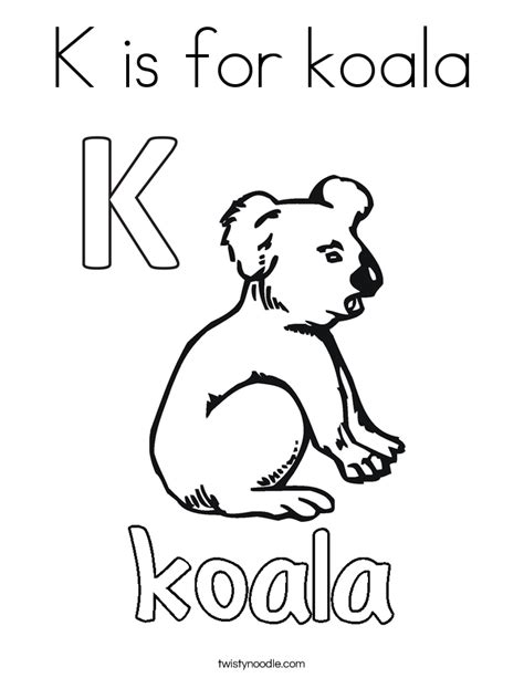 K Is For Koala Coloring Page Twisty Noodle K Coloring Pages