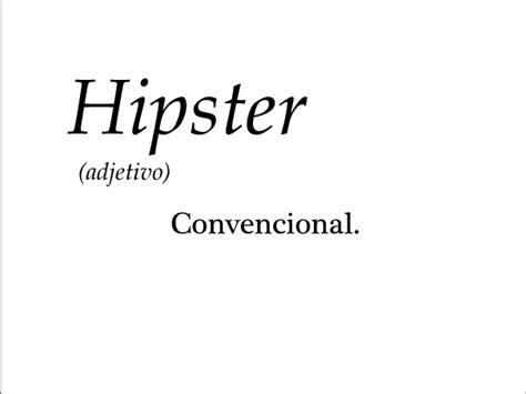 imagenes tumblr hipster frases el verdadero significado de algunas palabras anime