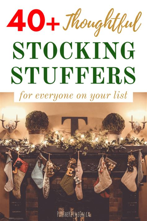 40 thoughtful stocking stuffers for everyone on your list putthekettleon ca
