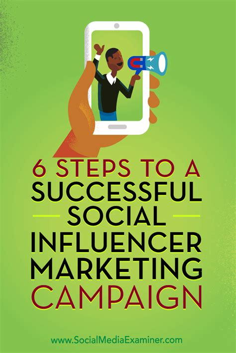 social media marketing step by step for advertising your business on instagram linkedin and various other platforms books 6 steps to a successful social influencer marketing