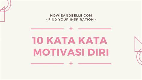 kata kata motivasi diri  membangkitkan semangat