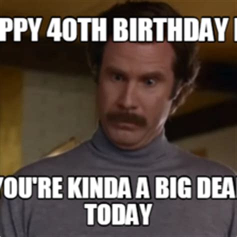 Happy 40th Birthday Meme - actually i m not even that mad hilarious pictures with