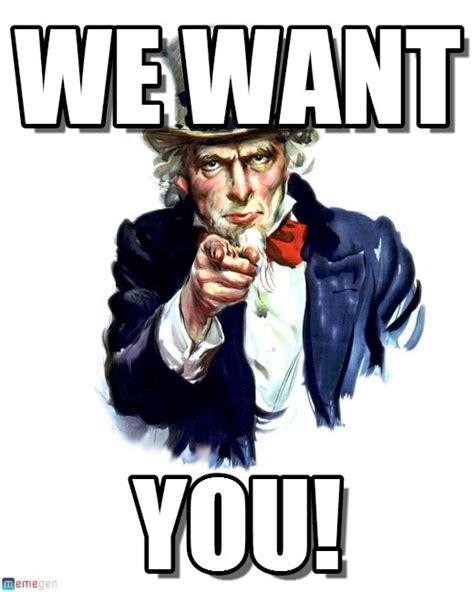 Uncle Sam Meme - we want uncle sam meme on memegen