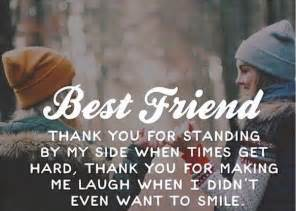 Appreciation Letter Best Friend 16 best friend thank you for standing by my side when times get hard