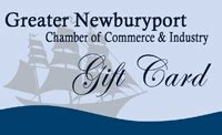 Newburyport Chamber Of Commerce Gift Card - the greater newburyport chamber of commerce and industry