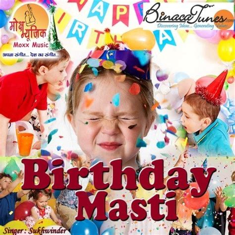 happy birthday name mp3 download happy birthday song by sukhwinder from birthday masti