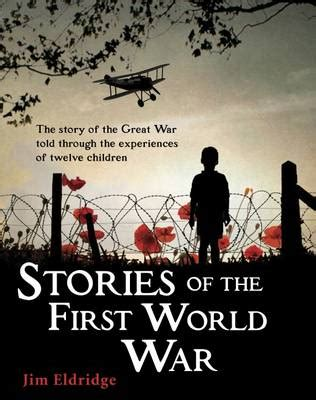 the unfavorable war my story books stories of the world war by jim eldridge buy books