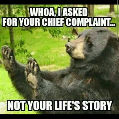 Pinterest Funny Memes - i asked for your chief complaint not your life story