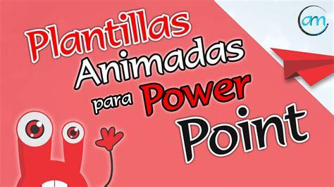 imagenes animadas para power point plantillas animadas para power point andr 233 s r 237 os m youtube