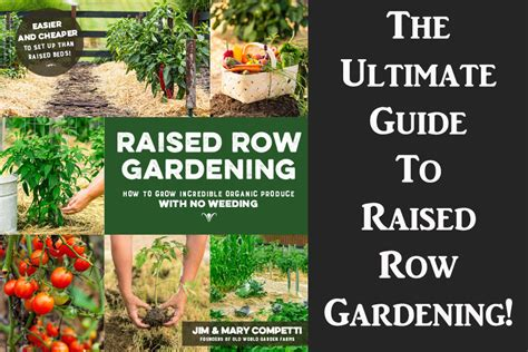 the ultimate guide to throwing a garden books the raised row gardening book the ultimate guide to