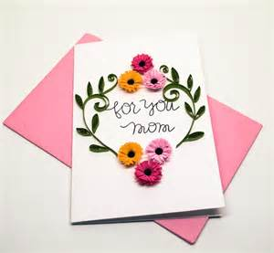 How To Make Handmade Mothers Day Cards - mothers day greeting card floral card for mom for you mom