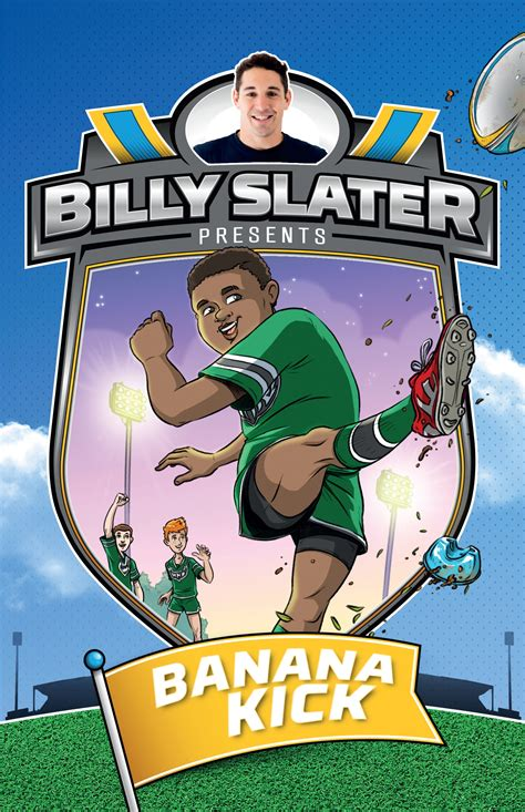 a will slater thriller will slater series books billy slater 2 banana kick penguin books australia