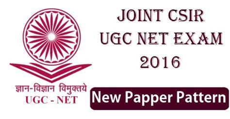 pattern of csir ugc net jcsir ugc net 2016 paper pattern