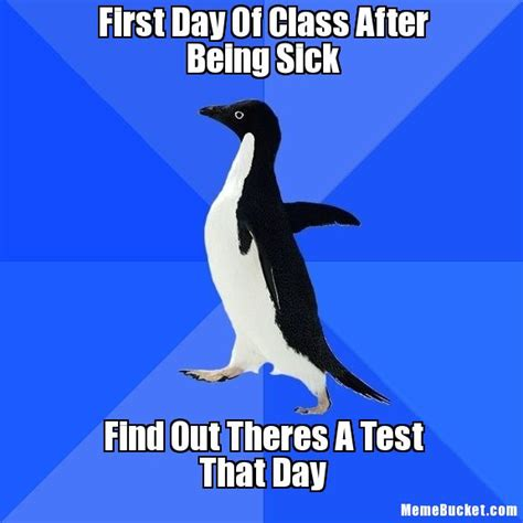 First Day Of Class Meme - feeling sick ain t nobody got time for that funny memes