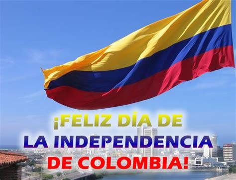 imagenes feliz dia de la independencia d 237 a de la independencia de colombia im 225 genes fotos y gifs