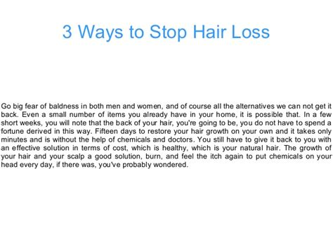 What Can I Do To Stop Hair From Shedding by 3 Ways To Stop Hair Loss