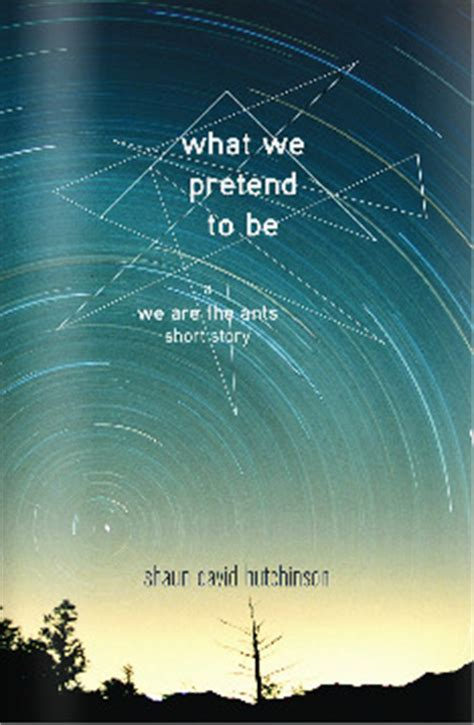 we are the ants what we pretend to be by shaun david hutchinson reviews discussion bookclubs lists