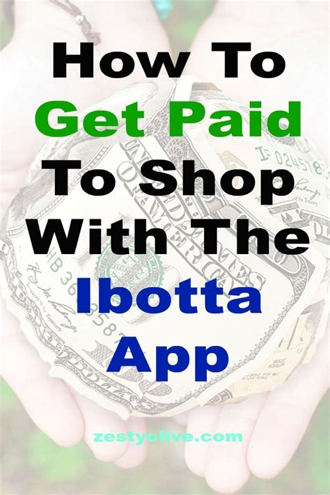 Do Get Paid To Shop by Get Paid To Shop With The Ibotta App Zesty Olive