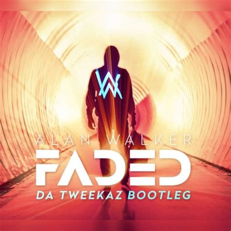 download mp3 faded cover faded da tweekaz bootleg single alan walker mp3 buy