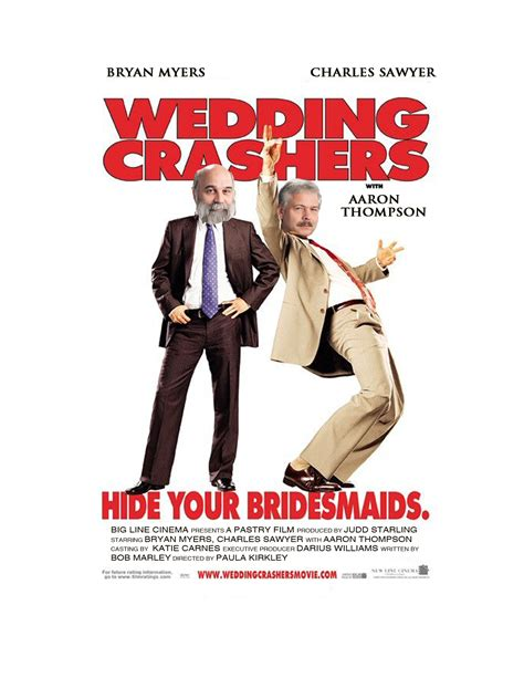 Wedding Crashers Never Leave A by Wedding Crashers Brian Myers And Charles Sawyer