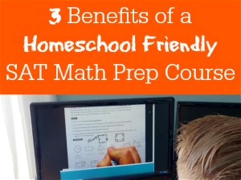 sat math tests prep course books 3 benefits of a homeschool friendly sat math prep course