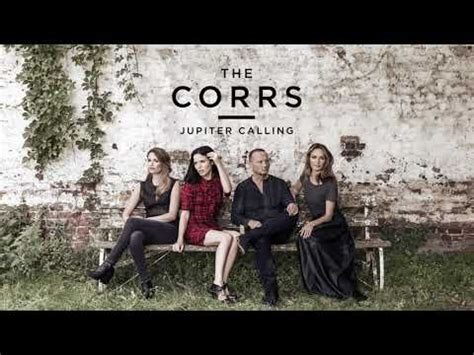 download mp3 the corrs closer download the corrs jupiter calling 2017 mp3 320 kbps
