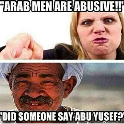Funny Arab Memes In English - arab men are abusive did someone say abu yousef funy or