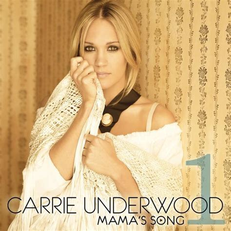 carrie underwood song download free carrie underwood mama s song lyrics and video lyrics