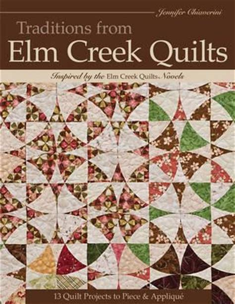 The Wedding Quilt By Chiaverini by Traditions From Elm Creek Quilts Chiaverini 9781607054023