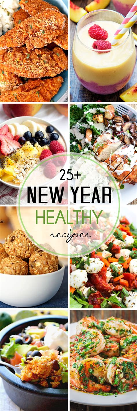 new year food list more than 25 healthy recipes for the new year
