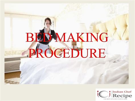 bed procedure by indianchefrecipe www