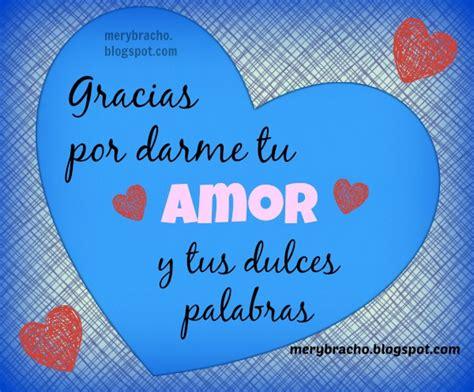 gracias por tu amor gracias por tu amor poemas www pixshark com images