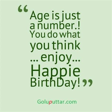 Age Is Just A Number Birthday Quotes Latest Birthday Quote Age Is Just A Number Goluputtar Com
