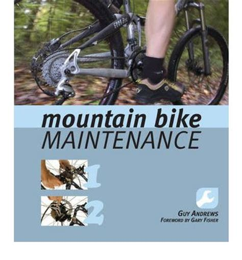 Mountain Bike Maintenance mountain bike maintenance 9780762740888
