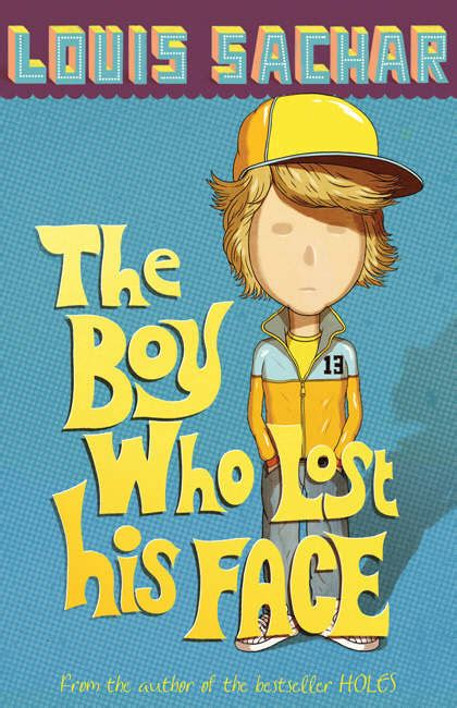 the boy who lost his face by sachar louis 9780747589778 brownsbfs