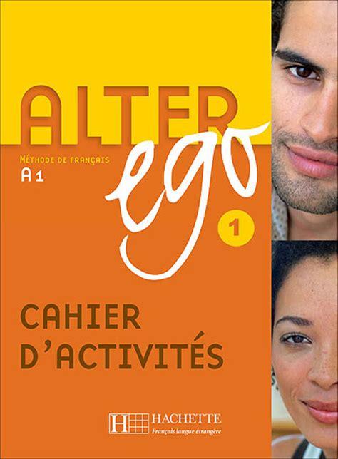 libro alter ego cahier alter ego 1 cahier d activit 233 s libro en fnac es